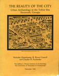 The reality of the city : urban archaeology at the Telfair site, Savannah, Georgia by Nicholas Honerkamp, R. Bruce Council, and H. Charles Fairbanks