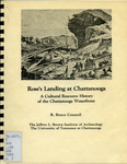 Ross's Landing at Chattanooga : a cultural resource history of the Chattanooga waterfront by R. Bruce Council