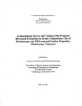 Archaeological survey and testing of the proposed Riverpark extensions on Synair Corporations, City of Chattanooga, and NK Lawn and Garden Properties, Chattanooga, Tennessee