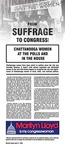From suffrage to Congress: Chattanooga women at the polls and in the House by University of Tennessee at Chattanooga, Reynard Regenstrief-Harms, and Jarrett Curtis